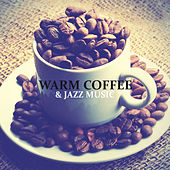 Warm Coffee & Jazz Music - Ideal Combination for Relaxation, Chillout and Rest de Vintage Cafe