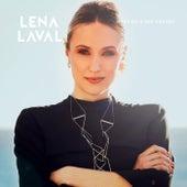 Hast du's ihr gesagt by Lena Laval