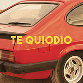 Te Quiodio by Pol Granch