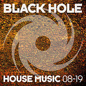 Black Hole House Music 08-19 von Various Artists