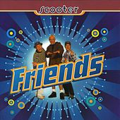 Friends by Scooter