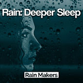 Rain: Deeper Sleep de Rainmakers