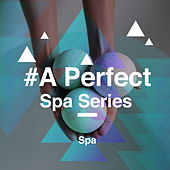 # A Perfect Spa Series by S.P.A