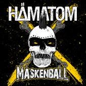 Maskenball von Hämatom