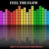 Feel The Flow de Brett