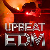 Upbeat EDM by Various Artists