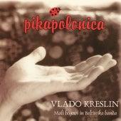 Pikapolonica by Vlado Kreslin