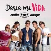 Daria Mi Vida by Calle Ciega (1)