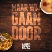 Maar Wij Gaan Door by André Hazes Jr.