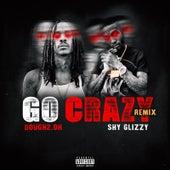 Go Crazy (Remix) de Dough 2.0h