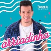 Arriadinha by Rubinho Oz Bambaz