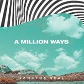 A Million Ways by Sanctus Real