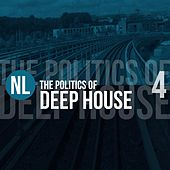 The Politics of Deep House, Vol. 4 de Various Artists