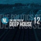 The Politics of Deep House, Vol. 12 de Various Artists