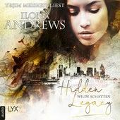 Wilde Schatten - Hidden Legacy - Nevada-Baylor-Serie, Teil 3 (Ungekürzt) von Ilona Andrews