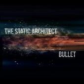 Bullet de The Static Architect