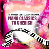 Piano Classics to Cherish by The Haarlem Light Classics Ensemble