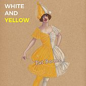 White and Yellow de Pat Boone
