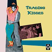 Trading Kisses by Various Artists