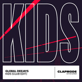 Kids (Club Edit) de Global Deejays
