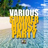 Summer House Party by Various Artists