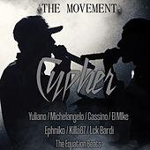Cypher: The Movement by Yuliano