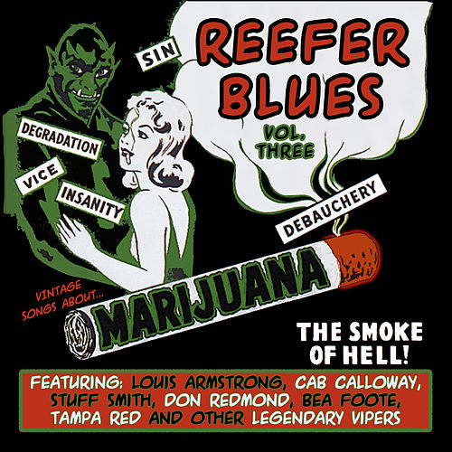 Reefer Blues: Vintage Songs About Marijuana Volume 3 by Various Artists
