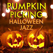 Pumpkin Picking Halloween Jazz de Various Artists