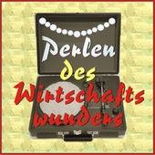 Perlen des Wirtschaftswunders de Various Artists