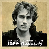 So Real: Songs from Jeff Buckley (Expanded Edition) von Jeff Buckley