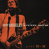 Mystery White Boy (Expanded Edition) (Live) de Jeff Buckley
