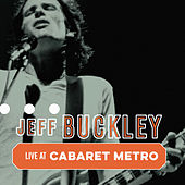 Cabaret Metro, Chicago, IL, May 13, 1995 (Live) von Jeff Buckley