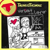 Verliebt in den Lehrer (Love Mix) von Taunus Thomas