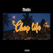 Chop Life de Aladin