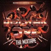 I'm Brotha Dre: The Mixtape by Brotha Dre