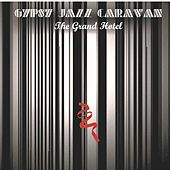 The Grand Hotel by The Gypsy Jazz Caravan