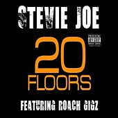 20 Floors (feat. Roach Gigz) von Stevie Joe