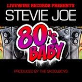 80's Baby von Stevie Joe