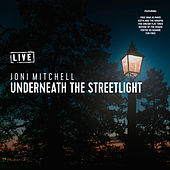 Underneath the Streetlight (Live) de Joni Mitchell