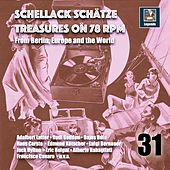 Schellack Schätz: Treasures on 78 RPM from Berlin, Europe and the World, Vol. 31 de Various Artists