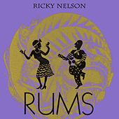 Rums by Ricky Nelson