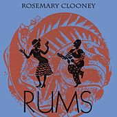 Rums by Rosemary Clooney