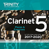 Clarinet Grade 5 Pieces & Exercises for Trinity College London Exams 2017-2020 de Trinity College London Press