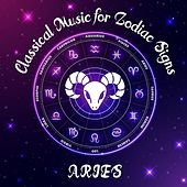 Classical Music for Zodiac Signs: Aries de Various Artists