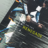 Renegade by The Anix