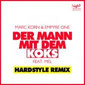 Der Mann Mit Dem Koks (Hardstyle Remix) by Marc Korn