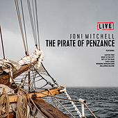 The Pirate Of Penzance (Live) de Joni Mitchell