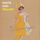 White and Yellow von Modern Jazz Quartet
