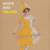 White and Yellow de The Impressions