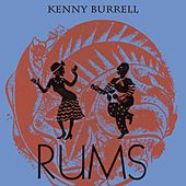 Rums by Kenny Burrell